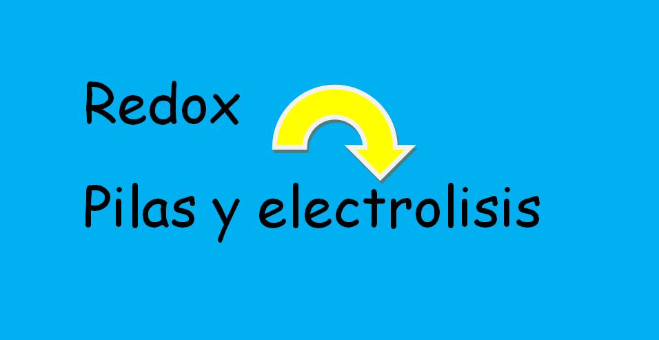 redox pilas y electrolisis